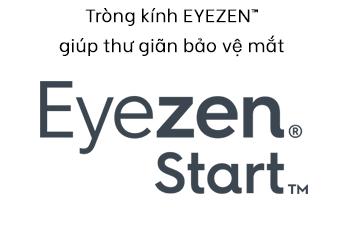 Tròng kính EYEZEN™ giúp thư giãn bảo vệ mắt